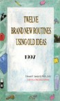 12 Brand New Routines – PDF