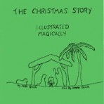 The Chrstmas Story Illustrated Magically – PDF