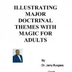 Ilustrating Doctrinal Truth With Magic – PDF