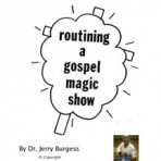 Routining a Gospel Magic Show – PDF