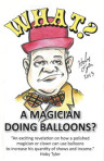 What? A Magician Doing Balloons? – PDF