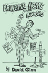 Bringing Home The Laughs – David Ginn